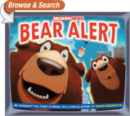 Breaking News: Bear Alert