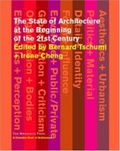 The State of Architecture at the Beginning of the 21st Century Cover