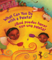What Can You Do with a Paleta / ¿Qué Puedes Hacer con una Paleta? Cover