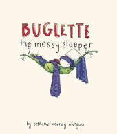 Buglette, the Messy Sleeper Cover