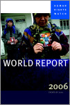 Human Rights Watch World Report 2006