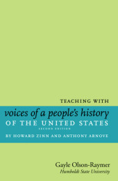 Teaching with Voices of a People's History of the United States