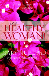 Be a Healthy Woman! Cover