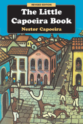 The Little Capoeira Book, Revised Edition Cover