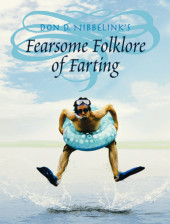 Don D. Nibbelink's Fearsome Folklore of Farting Cover