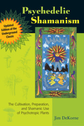 Psychedelic Shamanism, Updated Edition Cover