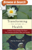 Transforming the Nature of Health