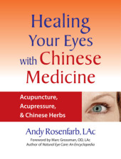 Healing Your Eyes with Chinese Medicine Cover