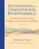 Foundations in Craniosacral Biodynamics, Volume Two