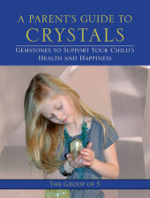 A Parent's Guide to Crystals Cover