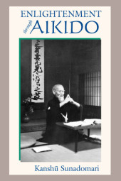 Enlightenment through Aikido Cover