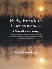 Body, Breath, and Consciousness Cover