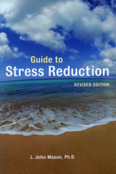 Guide to Stress Reduction, 2nd Ed. Cover