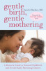 Gentle Birth, Gentle Mothering