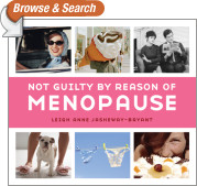 Not Guilty by Reason of Menopause
