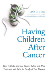 Having Children After Cancer Cover