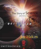 The Story of Science: Aristotle Leads the Way Cover