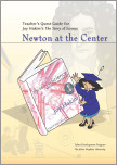 Teacher's Quest Guide: Newton at the Center