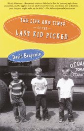 The Life and Times of the Last Kid Picked Cover