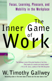 The Inner Game of Work Cover