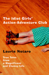 The Idiot Girls' Action-Adventure Club Cover