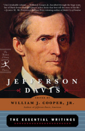 Jefferson Davis: The Essential Writings