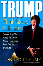 Trump: Think Like a Billionaire Cover