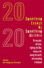 Twentysomething Essays by Twentysomething Writers Cover