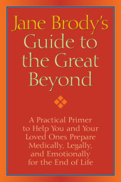 Jane Brody's Guide to the Great Beyond Cover