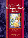 If You're Missing Baby Jesus - Jean Gietzen
