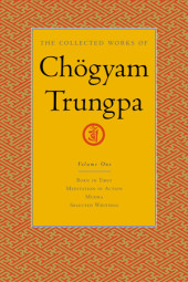 The Collected Works of Chogyam Trungpa, Volume 1 Cover