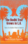 The Bodhi Tree Grows in L.A.