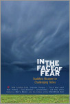 In the Face of Fear