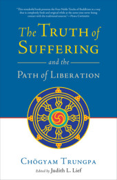 The Truth of Suffering and the Path of Liberation Cover