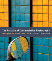 The Practice of Contemplative Photography Cover