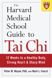 The Harvard Medical School Guide to Tai Chi Cover