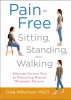 Pain-Free Sitting, Standing, and Walking
