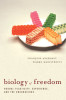 Biology of Freedom