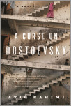 A Curse on Dostoevsky
