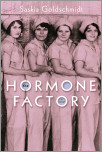The Hormone Factory