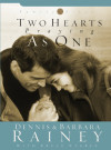 Two Hearts Praying as One - Dennis Rainey