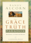 The Grace and Truth Paradox - Randy Alcorn