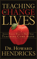 Teaching to Change Lives by Howard Dr Hendricks