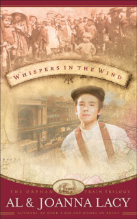 Whispers in the Wind by Al Lacy