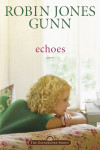 Echoes - Robin Jones Gunn