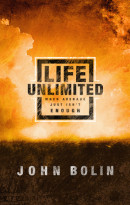 Life Unlimited by John Bolin