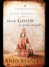 How Good Is Good Enough? - Andy Stanley