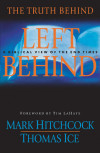 The Truth Behind Left Behind - Mark Hitchcock