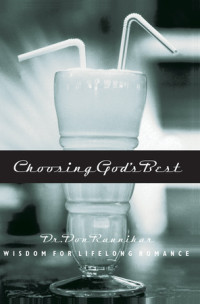 Choosing God's Best by Dr. Don Raunikar
