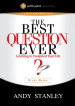 The Best Question Ever Study Guide - Andy Stanley